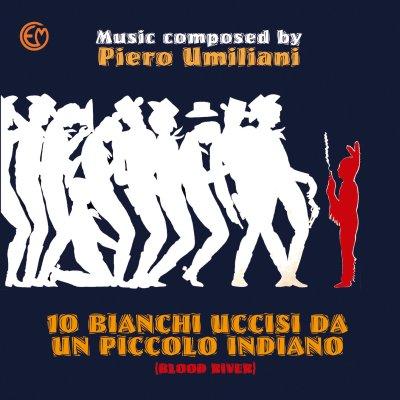 Piero Umiliani 10 Bianchi Uccisi Da Un Piccolo Indiano Colonna Sonora Originale